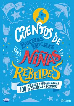 Cuentos de buenas noches para niñas rebeldes Colombia y Ecuador